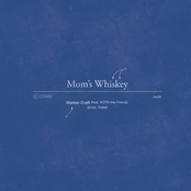 Mom's Whiskey (feat. Kota the Friend) - Single