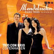 Trio Con Brio Copenhagen: Mendelssohn Piano Trios Op. 49 & Op. 66