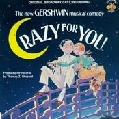 Gershwin: Crazy For You - Original Broadway Cast