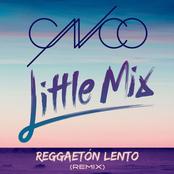 Reggaetón Lento (Remix) [CNCO & Little Mix]