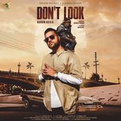 Karan Aujla: Don't Look