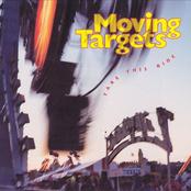 Moving Targets: Take This Ride