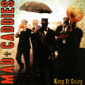 Mad Caddies: Keep It Going