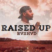 Raised Up