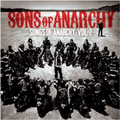 Songs of Anarchy: Volume 2