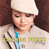 Amanda Perez: I Pray