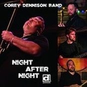 Corey Dennison Band: Night After Night