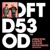 Amine Edge & Dance: Lovelee Dae