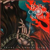 Black Crown Initiate: Years in Frigid Light