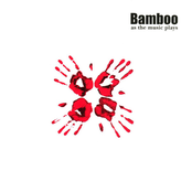 Bamboo: As The Music Plays