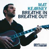 Mat Kearney: Breathe In Breathe Out