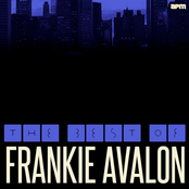 Frankie Avalon: The Best Of Frankie Avalon