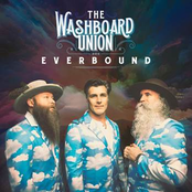 The Washboard Union: Everbound