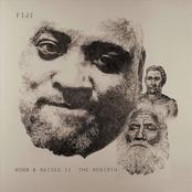 Fiji: Born and Raised II (The Rebirth)