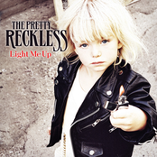 Pretty Reckless: Light Me Up