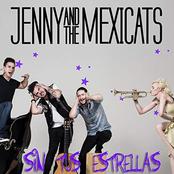 Jenny and the Mexicats: Sin Tus Estrellas