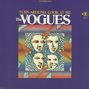 The Vogues: Turn Around, Look At Me