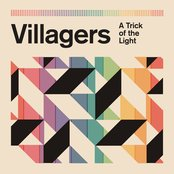 A Trick of the Light by Villagers