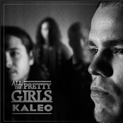 Kaleo: All The Pretty Girls