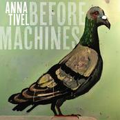 Anna Tivel: Before Machines