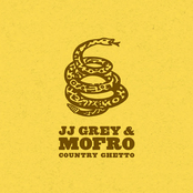 JJ Grey: Country Ghetto