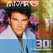 Manuel Mijares: 30 Exitos Insuperables