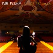 Jade Jackson: 6FT Changes