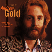 Andy Gold: Thank You For Being a Friend: The Best Of Andrew Gold.