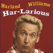 Harland Williams: Har-Larious