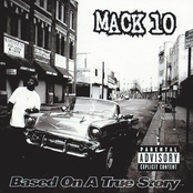 Mack 10: Based On A True Story