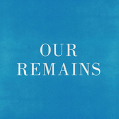Our Remains - Single