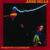 Anne Hills: Woman of a Calm Heart