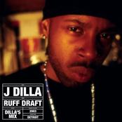 Ruff Draft (Dilla's Mix)