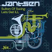 Jantsen: Sultan of Swing/Lets Get Ill