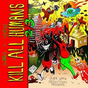 KILL ALL HUMANS 2/3
