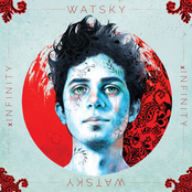 Watsky: x Infinity