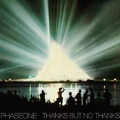Phaseone: Thanks But No Thanks