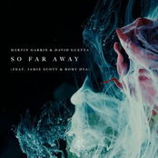 So Far Away (feat. Jamie Scott & Romy Dya)