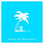 Island (Remix) [feat. No Mana]