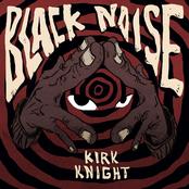 Kirk Knight: Black Noise