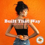 Emotional Oranges: Built That Way