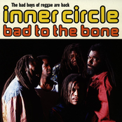 Inner Circle: Bad To The Bone