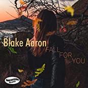 Blake Aaron - Fall For You