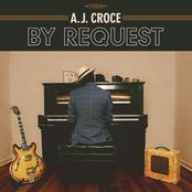Aj Croce: By Request