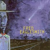 Fred Eaglesmith: 50-Odd Dollars