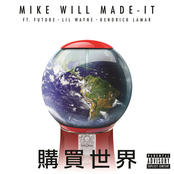 Buy The World (feat. Future, Lil Wayne & Kendrick Lamar) - Single