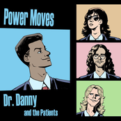 Dr Danny: Power Moves
