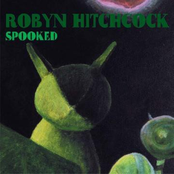 Robyn Hitchcock: Spooked