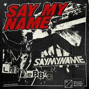 Saymyname: Say My Name