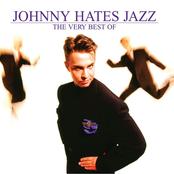 Johnny Hates Jazz - I Don't Want to be a Hero
